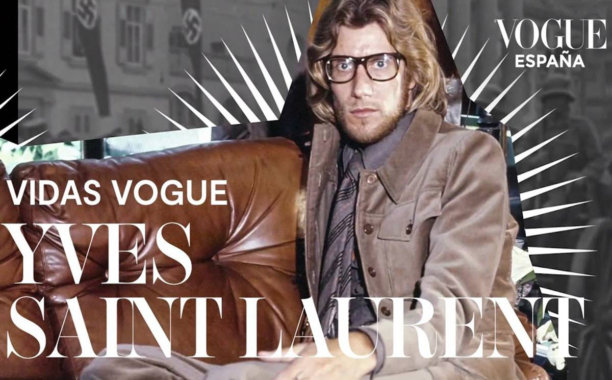 Vídeo: La vida de Saint Laurent (Vogue)